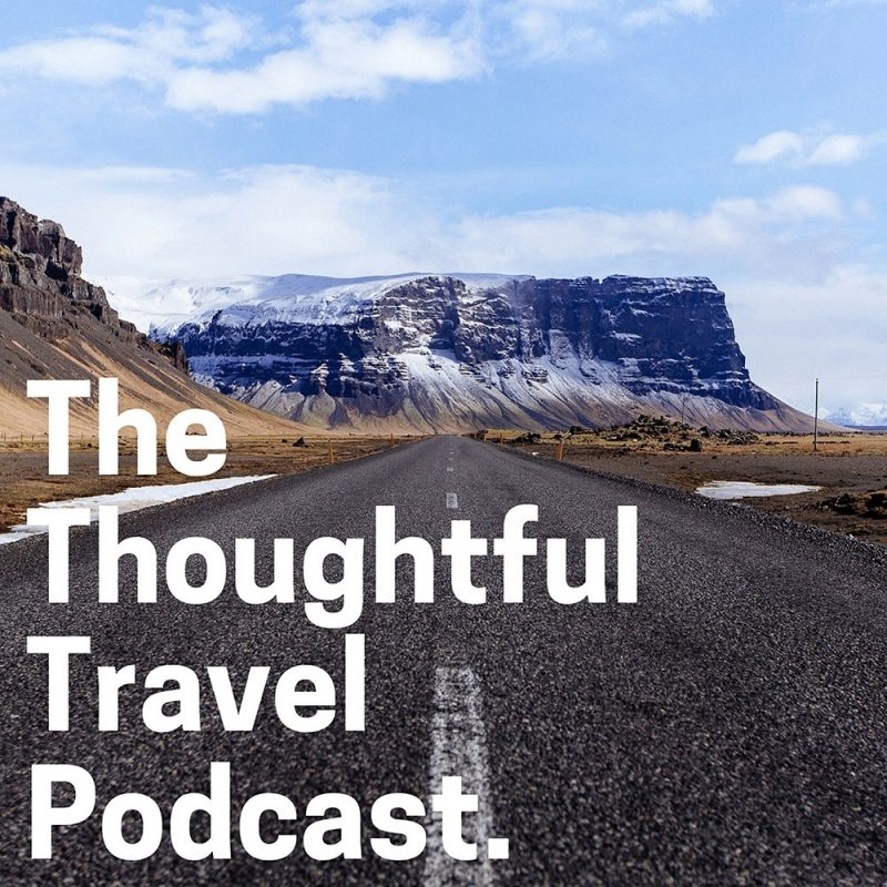 The thoughful travel podcast